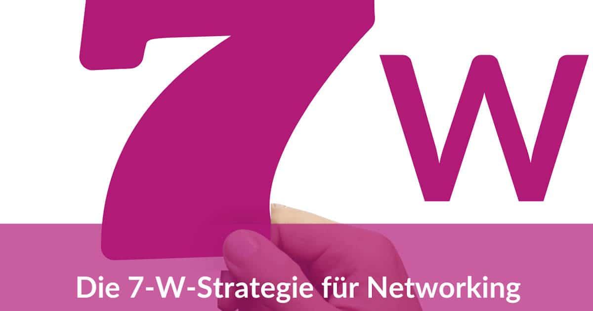 Die-7-W-Strategie