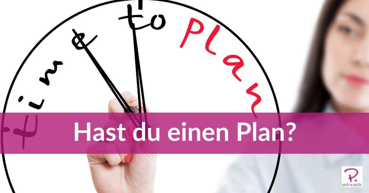 Hast-du-einen-Plan