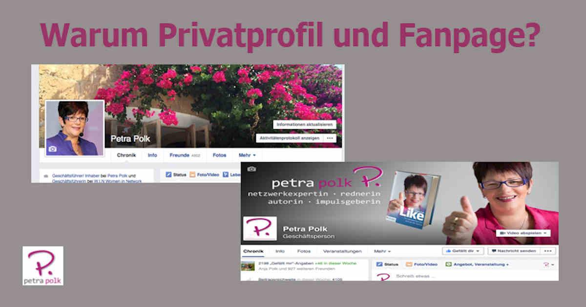 Warum Privatprofil und Fanpage?