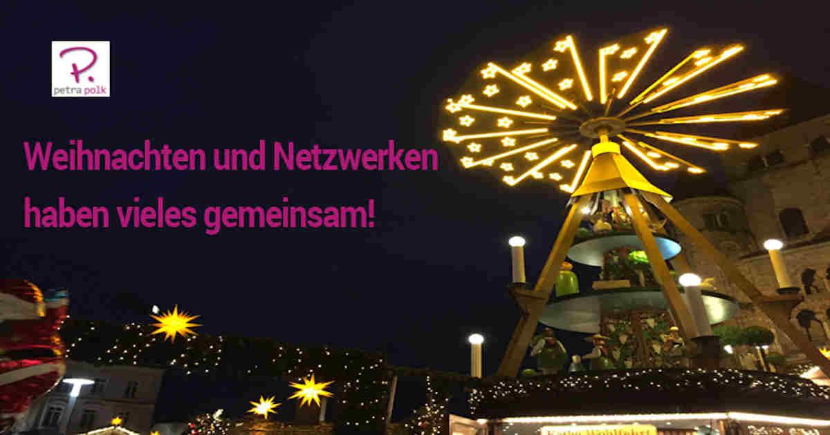 Weihnachten und Netzwerken haben vieles gemeinsam