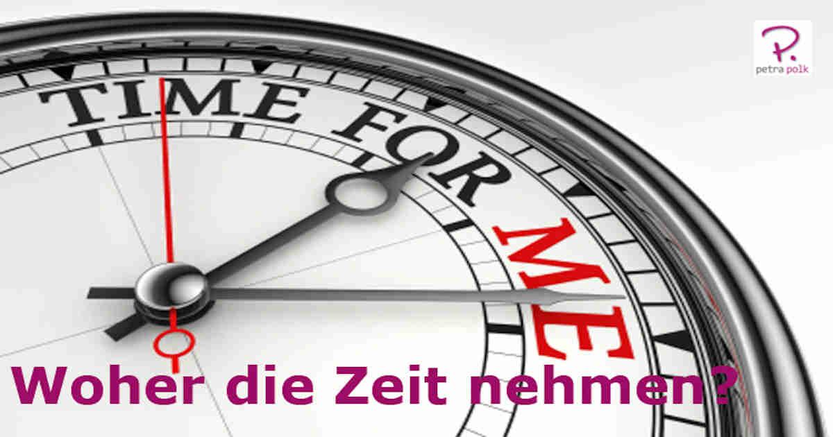 woher die Zeit nehmen?